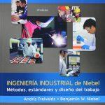 Ingeniería Industrial De Niebel El Mejor libro de ingeniería de métodos 2018
